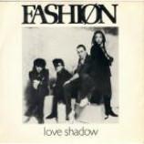 Fashion - Love Shadow - Vinyl 7 Inch