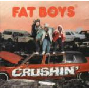 Fat Boys - Crushin' - Vinyl Album - Vinyl - LP