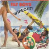 Fat Boys - Wipeout - Vinyl 7 Inch