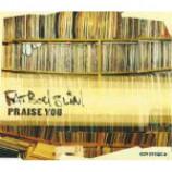 Fatboy Slim - Praise You - CD Single