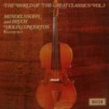 Felix Mendelssohn-Bartholdy & Max Bruch & The London Symphony Orchestra - The World Of The Greatest Classics Vol.3 - Vinyl Album
