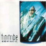 Finitribe - Mind My Make-Up - Vinyl 12 Inch