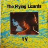 Flying Lizards, The - TV - Vinyl 7 Inch