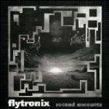 Flytronix - Second Encounta - Vinyl 12 Inch