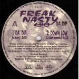Freak Nasty - Da' Dip / Down Low / Bump That Rump - Vinyl 12 Inch