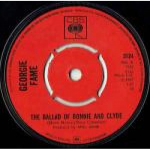 """Georgie Fame - The Ballad Of Bonnie And Clyde - Vinyl 7 Inch - Vinyl - 7"""""""