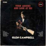 Glen Campbell - Turn Around And Look At Me - Vinyl Album