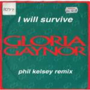"Gloria Gaynor - I Will Survive (Phil Kelsey Rmx) - Vinyl 7 Inch - Vinyl - 7"""