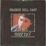 Grange Hill Cast - Just Say No - Vinyl 7 Inch