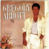 Gregory Abbott - Shake You Down - Vinyl 7 Inch