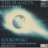 Gustav Holst & Leopold Stokowski & Los Angeles Philharmonic Orchestra - The Planets - Vinyl Album