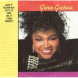 Gwen Guthrie - Ain't Nothin' Goin' On But The Rent - Vinyl 7 Inch