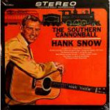 Hank Snow - The Southern Cannonball - Vinyl Album