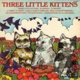 Happy Time Nursery Ensemble, The - Three Little Kittens - Vinyl 7 Inch