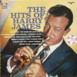 Harry James And His Orchestra - The Hits Of Harry James - Vinyl Album