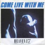 Heaven 17 - Come Live With Me - Vinyl 7 Inch