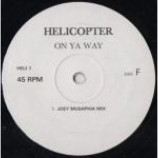 Helicopter - On Ya Way  - (DISC 1&2 ONLY) - Vinyl Double 12 Inch