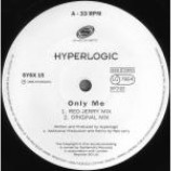 Hyperlogic - Only Me - Vinyl 12 Inch
