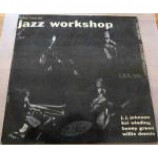 J.J. Johnson & Kai Winding & Bennie Green & Willie Dennis - Jazz Workshop Β· Volume 1 - Vinyl 10 Inch
