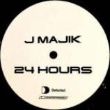 J Majik - 24 Hours - Vinyl 12 Inch