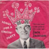Jack Jackson - Songs For A Singin' Party - Vinyl 7 Inch