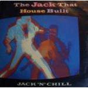 "Jack 'N' Chill - The Jack That House Built - Vinyl 7 Inch - Vinyl - 7"""