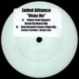 Jaded Alliance - Wake Me (Remixes) - (DISC 2 ONLY) - Vinyl 12 Inch