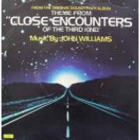 John Williams - Theme From Close Encounters Of The Third Kind - Vinyl 7 Inch