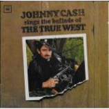 Johnny Cash - Sings The Ballads Of The True West - CD Album