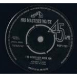 Johnny Kidd & The Pirates - I'll Never Get Over You - Vinyl 7 Inch