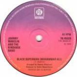 Johnny Wakelin & The Kinshasa Band - Black Superman (Muhammad Ali) - Vinyl 7 Inch