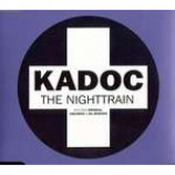 Kadoc - The Nighttrain - CD Single