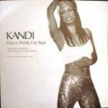Kandi - Don't Think I'm Not - Vinyl 12 Inch
