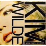 Kim Wilde - Never Trust A Stranger - Vinyl 12 Inch