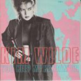 Kim Wilde - You Keep Me Hangin' On - Vinyl 7 Inch