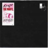 Kraze - The Party - Vinyl 7 Inch