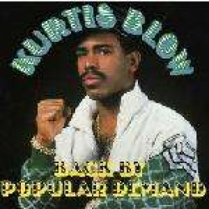 Kurtis Blow - Back By Popular Demand - Vinyl Album - Vinyl - LP