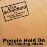 Lisa Stansfield & Dirty Rotten Scoundrels - People Hold On (The Bootleg Mixes) - Vinyl 12 Inch