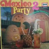 Los Tijuana Mariachis - Mexico Party 2 - Vinyl Album