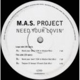 M.A.S. Project - Need Your Lovin' - Vinyl 12 Inch