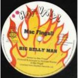 Mac Fingall - Big Belly Man / Rake Shake - Vinyl 12 Inch