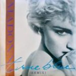 Madonna - True Blue (Remix) - Vinyl 7 Inch