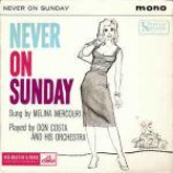 Melina Mercouri & Don Costa Orchestra - Never On Sunday - Vinyl 7 Inch