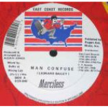 Merciless & Frisco Kid - Man Confuse/ If Looks - Vinyl 12 Inch