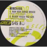 Merciless - Nah Nuh Sense Bruce / Ready When You Are - Vinyl 12 Inch