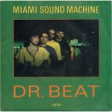 Miami Sound Machine - Dr. Beat - Vinyl 7 Inch