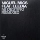 Miguel Migs & Leedia Urteaga - Mi Destino (Remixed) - Vinyl 12 Inch