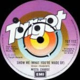 Mista Charge - Show Me (What You're Made Of) / Down On Arcturus - Vinyl 7 Inch
