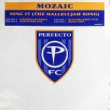Mozaic - Sing It (The Hallelujah Song) - Vinyl 12 Inch