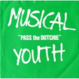 Musical Youth - Pass The Dutchie - Vinyl 7 Inch
